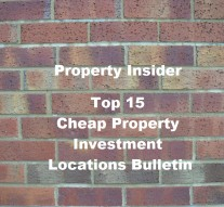 Top 15 Cheap Property Investment Locations England & Wales, March 2016