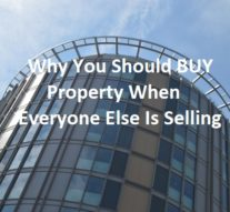 Why You Should Buy Property When Everyone Else Is Selling