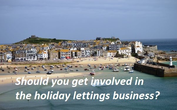 Should you get involved in the holiday lettings business?