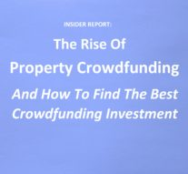 The Rise Of Property Crowdfunding: And How To Find The Best Crowdfunding Investment