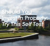 Should You Invest In Property: Try This Self Test!