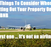 10 Things To Consider When Letting Out Your Property On AirBNB