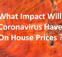 What Impact Will Coronavirus Have On House Prices?