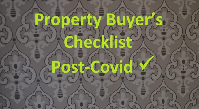 Property Buyer's Checklist Post-Covid