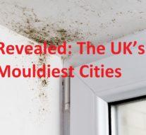 The UK's Mouldiest Cities